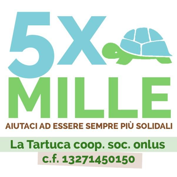 Il tuo 5×1000…per una Tartuca sempre più solidale – C.F. 13271450150