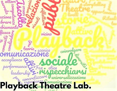 Playback Theatre – Laboratorio di improvvisazione teatrale